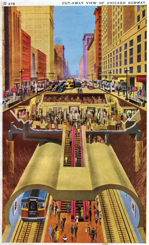 "Circa 1940 postcard: ""Cut-away view of Chicago's subway in the Central Business District. Shown are the main tubes; the downtown center platform, which is 3500 feet long; the two-way escalators to the mezzanines with store connections; and the State St. surface level. Features of the subway are ventilation, illumination, escalators, safety, comfort."" The Bluebird-type subway car is a ""State Street. Shopper's Special."" (Author's collection)"