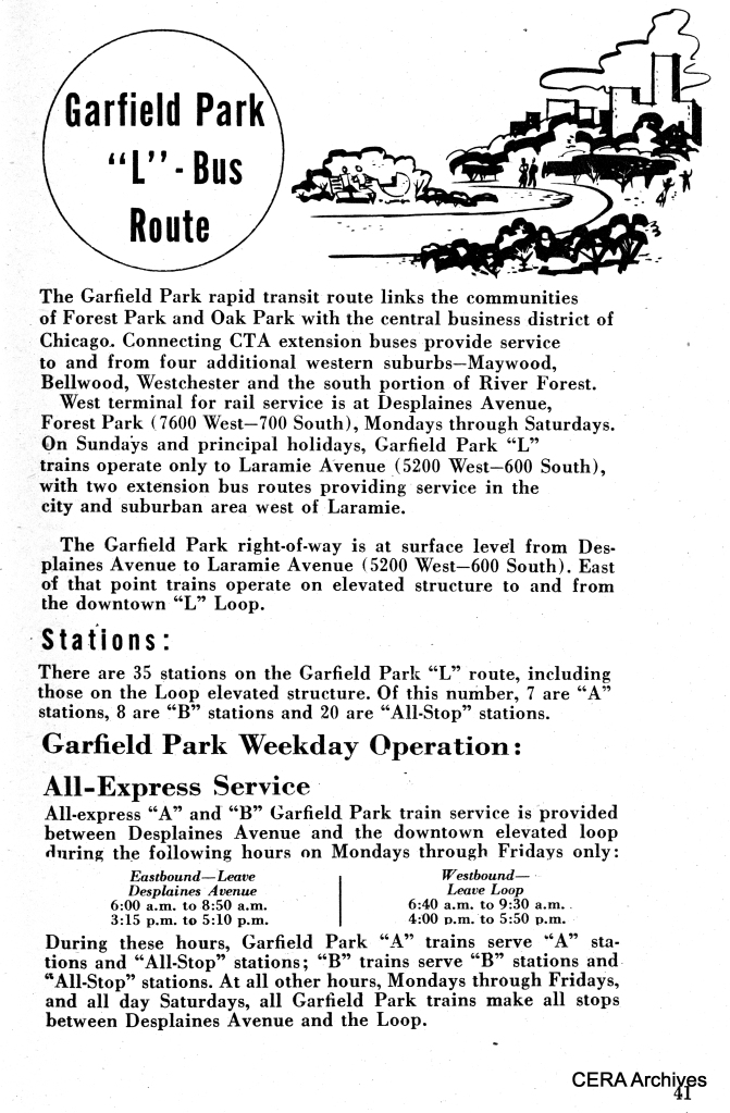 A CTA summary of Garfield Park service as of 1952, after the Westchester branch closed, but before expressway construction forced a portion of the route to be relocated to temporary tracks on Van Buren street in the city.